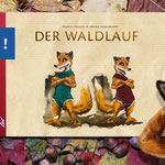 Der Waldlauf, Daniel Bauer, leiv Leipziger Kinderbuchverlag, kulturmaterial