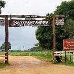 Eingang des Transpantaneira Straße (Entrance of the Transpantaneira road)