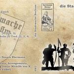 """Spielmann Michel präsentiert Nr. 2  Die Stadtwache Bochum 1388 singt  Eine unterhaltsame Kurz-CD enthält """"der Wachmann"""" Verkaufspreis 7 Euro"""