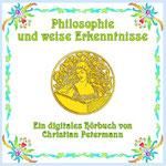 Philosophie und weise Erkenntnisse
