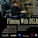 """Filming with DSLR"" Workshop Dubai by Advanced Media 25. + 26.Mai 2012"