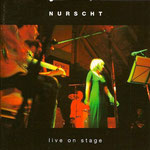 Nurscht, Live on stage 2000