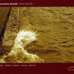 'Amor hai vinto' Works by Steffani, Caldara, Porpora, Vivaldi and Mancini   Concertino Amarilli // GRAMOLA 2009