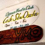 Cafe Slow Osaka看板