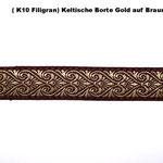 (K 9 Filigran) Keltische Borte Gold auf Braun.