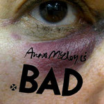 ANNE MCCLOY IS BAD *ARTATTACK* 2010 ANNE M MCCLOY