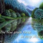 碧い静寂の森