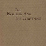 THE NOTHING & THE EVERYTHING