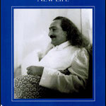MEHER BABA'S NEW LIFE