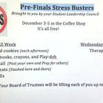 Pre-Finals Stress Buster schedule. Come see the therapy dogs on Wednesday!