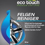 Etikett: Eco touch Felgenreiniger: entfernt harte Verschmutzungen, auch Bremsstaub und Verkrustungen, pflegt und schützt Ihre Felgen. Natürlich. Das Beste. Für Sie.