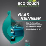 Etikett: Eco Touch Glasreiniger: reinigt ohne Streifenbildung, frei von Alkohol und Ammoniak, für Auto und Haushalt geeignet. Natürlich. Das Beste. Für Sie.