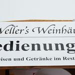 Schild Selbstbedienung Biergarten Wellers Weinhäusel