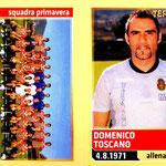 2013-14. Figurine Panini. Squadra Primavera-Toscano