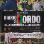 """Luglio 2021. """"Diario di Bordo. Dalla contestazione alla promozione"""" di Marcelli Riccardo"""