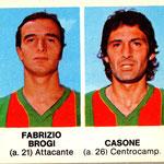 1977-78 Crema. Figurine. Brogi-Casone
