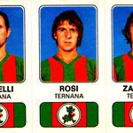 1976-77. Figurine Panini. Crivelli-Rosi-Zanolla