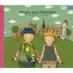 """""""Hugo aus Münster"""" Amt für Stadtentwicklung Münster 2011"""