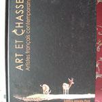 """Livre:""""Art et Chasse, Artistes français contemporains"""""""