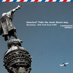 """Continental Airlines """"The new easy way from Barcelona to America"""" Kampagne – Motiv """"Folgt Columbus"""""""
