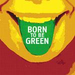 """""""Born to be green"""" Motto und key-visual für das """"30 Jahre GRÜNE im Bunsdestag"""" Jubiläum"""