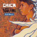 CHICA meets SOULFIRE