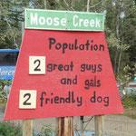 Moose Creek ist als Ortschaft auf der Strassenkarte zu findn