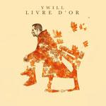 Ywill - Livre d'or (2016) - Enregistrement, Mixage