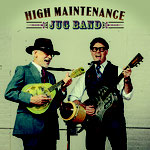 High Maintenance Jug Band: Self-titled