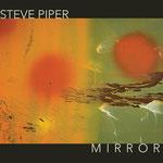 Steve Piper: Mirror