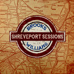 Brooks Williams: Shreveport Sessions