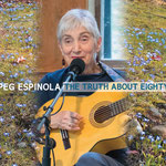 Peg Espinola: The Truth About Eighty