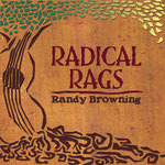Randy Browning: Radical Rags
