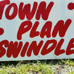 town plan swindle - reminiscent of the great rock and roll swindle