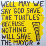 well may we say god save the turtles... Gough would be proud!