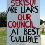 sekisui are liars, our council unsure why they are on the wrong track...