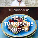 Ali Güngörmüs: Meine türkische Küche (Dorling Kindersley)