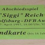Karte vom Abschiedspiel von Siggi Reich