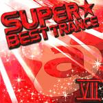 SUPER☆BEST TRANCE