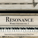 RESONANCE - Works for Piano vol. 1