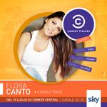 Grafica realizzata per la schedule artist di Flora Canto, conduttrice del COMEDY CENTRAL TOUR andato in onda sul canale 124 di SKY