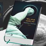 Wir sind nicht wir - Matthew Thomas - Berlin Verlag - kulturmaterial