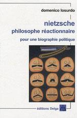 Domenico Losurdo Nietzsche philosophe réactionnaire