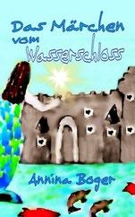 Annina Boger Kinderbücher | illustriertes Wassermärchen