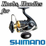 Knobs & Handles for Shimano Reels