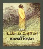 Der Blumengarten der Inayat Khan von Hazrat Inayat Khan - Verlag Heilbronn, der Sufiverlag
