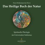 Das Heilige Buch der Natur von Firos Holterman ten Hove - Verlag Heilbronn, der Sufiverlag