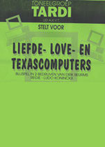 1994 - Liefde- Love en Texascomputers