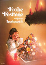 Frohe Festtage wünscht die Sparkasse (Plakat 84  59 cm um 1977.