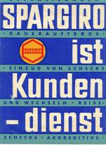 Spargiro ist Kundendienst. Überweisungen, Daueraufträge, Einzug von Schecks und Wechseln, Reiseschecks, Akkreditive (Plakat DinA4 um 1958).